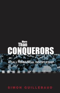 More then Conquerors by Simon Guillebaud