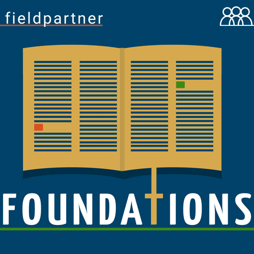 fieldpartner foundations podcast