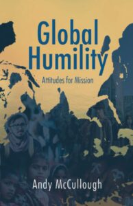 Global Humility by Andy McCullough