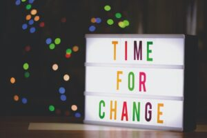 a sign saying 'time for change'