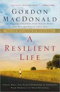 a resilient life gordon macdonald