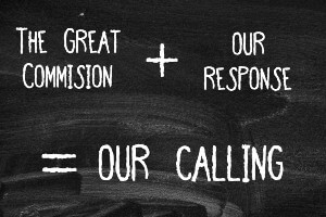 the great commission plus our response equals our calling chalkboard